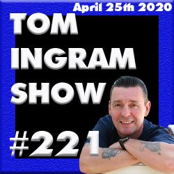 Tom Ingram Show #221 - Recorded Live from Rockabilly Radio April 25th 2020