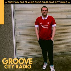 Groove City Radio - Guest Mix for Frankie Elyse