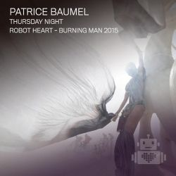 Patrice Baumel - Robot Heart - Burning Man 2015
