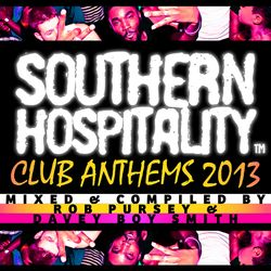 Southern Hospitality Club Anthems 2013