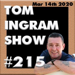 Tom Ingram Show #215
