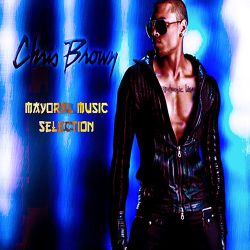 Chris Brown Mix|Best Of Chris Brown Mix|Chris Brown 2019 - Mayoral Music Selection
