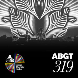 Group Therapy 319 with Above & Beyond and James Grant & Jody Wisternoff