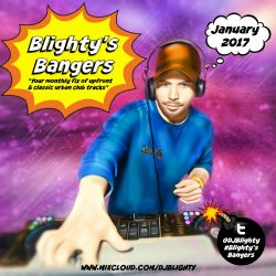 @DJBlighty - #BlightysBangers January 2017 (Your monthly fix of urban club bangers)