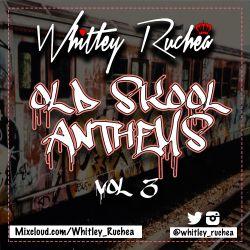 Old Skool Anthems - Vol 3