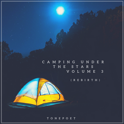 Camping Under The Stars, Volume 3 (Rebirth)