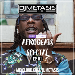 Afrobeats Special EP. 01