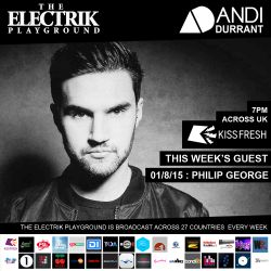 Electrik Playground 1/8/15 : Philip George Guest Mix