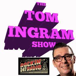 THE TOM INGRAM SHOW #298