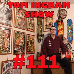 Tom Ingram Show #111 - Recorded LIVE from Rockabilly Radio Feb 24th