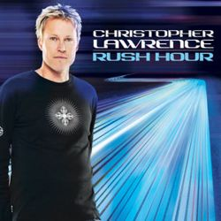 Christopher Lawrence - Rush Hour 039 (June 2011)