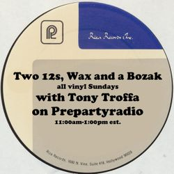 Two 12s, Wax and a Bozak with Tony Troffa 5-27-18