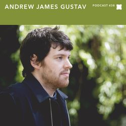 XLR8R Podcast 438: Andrew James Gustav