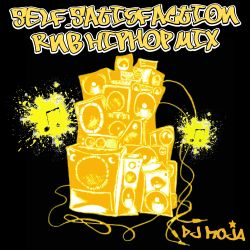 Self-Satisfaction RnB HIPHOP MIX