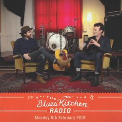 THE BLUES KITCHEN RADIO: 05 FEBRUARY 2018