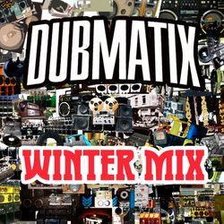 Dubmatix - MixCloud #3 - Winter Mix