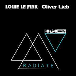 Radiate - June - special guests Louie le Fink & Oliver Lieb powered by Rondo & imusify