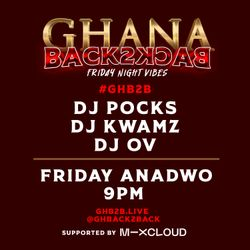 GHB2B Friday Night Vibes 22/05/20 By @PocksYNL @DJKwamz @deejayovuk