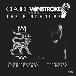Claude VonStroke presents The Birdhouse 085