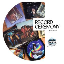 RECORD CEREMONY - BEST ALL VINYL LIVE FM RADIO SHOW - May 18 2015 KNCE 93.5 fm Taos NM