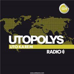 Uto Karem - Utopolys Radio 024 (December 2013)