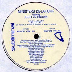 Ministers De La Funk feat. Jocelyn Brown - Believe (Maxk 4BB In The House Uplift)