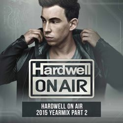 Hardwell On Air 2015 Yearmix Part 2