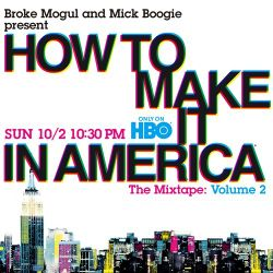 HBO x MICK (formerly Mick Boogie) - How To Make It In America Volume 2 Mixtape