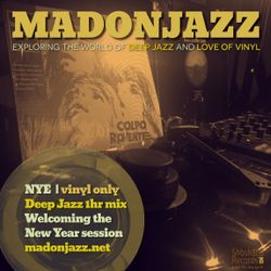 MADONJAZZ: NYE Deep Jazz mix