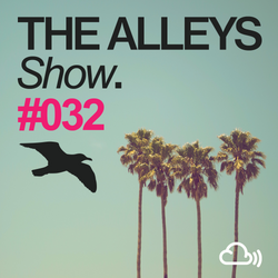 THE ALLEYS Show. #032 Stray Theories