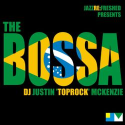 The Bossa - jazz re:freshed Mix by Dj TopRock