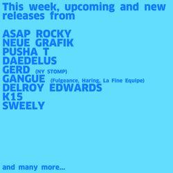 #745 New A$AP Rocky | Pusha T | Neue Grafik | Daedelus | Gerd | Gangue | K15 | Delroy Edwards | ...