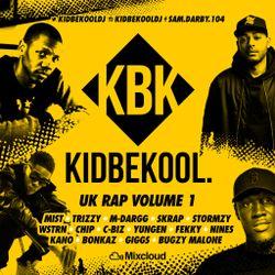 KIDBEKOOL | UK Rap Vol.1