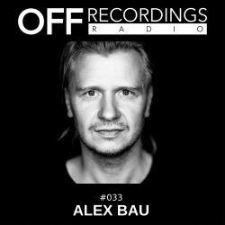 OFF Recordings Radio #33 with Alex Bau