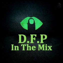 """D.F.P In The Mix-   """"Acid House   D.F.P MIX """"   02/2019"""