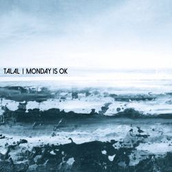 Talal - 'Monday Is OK' Ransom Note Mixtape