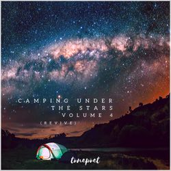 Camping Under The Stars (Revive)