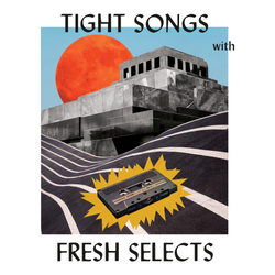 Tight Songs - Episode #146 (April 23rd, 2017)