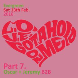 Evergreen Feb 2016 pt.7 Oscar & Jeremy B2B