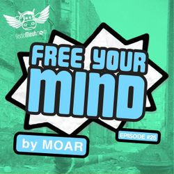 Free Your Mind #25 (My Monthly Show on Radio Meuh)