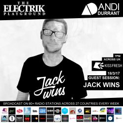 Electrik Playground 18/3/17 inc Jack Wins Guest Session