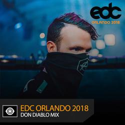Don Diablo –EDC Orlando 2018 Mix