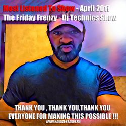 DJ Technics Friday Frenzy 5-5-2017