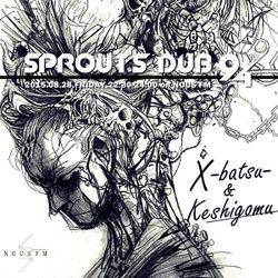 NOUS FM - SPROUT'S DUB 94 (X-BATSU- & KESHIGOMU) - 28TH AUGUST 2015