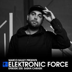 Elektronic Force Podcast 230 with Sasha Carassi