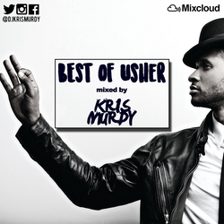 @DJKRISMURDY // THE BEST OF // USHER