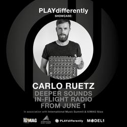 PLAYdifferently Showcase: BA/Deeper Sounds In-Flight Radio with Carlo Ruetz