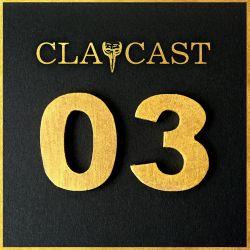 CLAPCAST #3