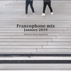 FRANCOPHONE MIX BY NITZAN ENGELBERG - JANUARY 2019