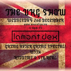THE UKG SHOW - GRIME AFTER GRIME TAKEOVER - DECEMBER 2 - 2015